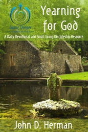 Yearning for God ebook by John D. Herman