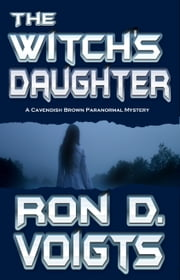 The Witch's Daughter ebook by Ron D. Voigts