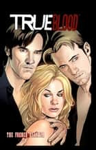 True Blood: French Quarter ebook by Huehner, Mariah; Tischman, David; Messina, David; Balboni, Claudia; Corroney, Joe