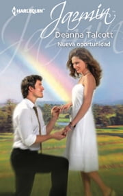 Nueva oportunidad ebook by Deanna Talcott