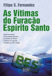 As Vítimas do Furacão Espírito Santo ebook by Filipe S. Fernandes
