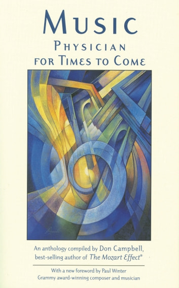 Music - Physician for Times to Come ebook by Don Campbell