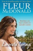 Emerald Springs ebook by Fleur McDonald