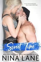 Sweet Time ebook by Nina Lane