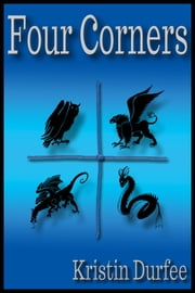 Four Corners ebook by Kristin Durfee
