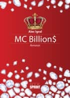 MC Billion$ ebook by Alec Igral