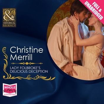 Lady Folbroke's Delicious Deception audiobook by Christine Merrill