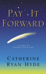 Pay It Forward ebook by Catherine Ryan Hyde