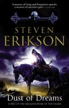 Dust Of Dreams - The Malazan Book of the Fallen 9 eBook by Steven Erikson