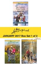 Harlequin Love Inspired January 2017-Box Set 1 of 2 - The Cowboy's Texas Family\Her Guardian Rancher\Second Chance Father ebook by Margaret Daley, Brenda Minton, Renee Andrews