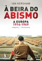 À Beira do Abismo ebook by Ian Kershaw