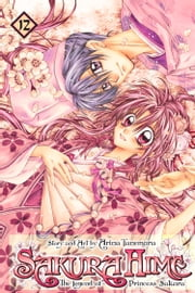 Sakura Hime: The Legend of Princess Sakura, Vol. 12 ebook by Arina Tanemura
