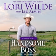 Handsome Boss audiobook by Lori Wilde, Liz Alvin