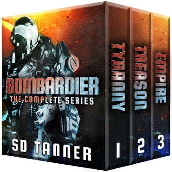 Bombardier - The Complete Series ebook by SD Tanner