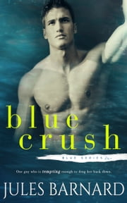 Blue Crush ebook by Jules Barnard