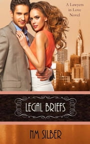 Legal Briefs ebook by N.M. Silber