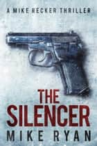 The Silencer ebook by
