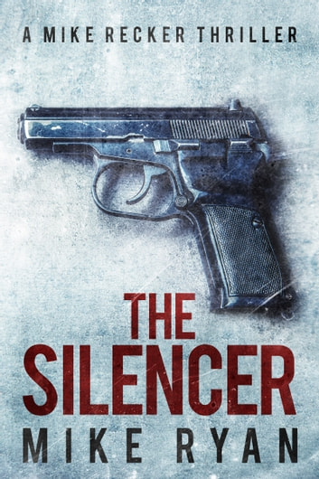 The Silencer ebook by Mike Ryan