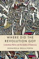 Where Did the Revolution Go? - Contentious Politics and the Quality of Democracy ebook by Donatella della Porta