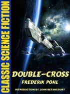Double-Cross ebook by Frederik Pohl