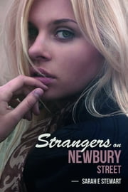 Strangers on Newbury Street ebook by Sarah E Stewart