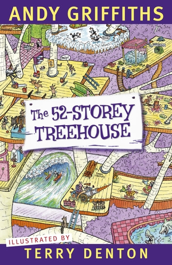 The 52-Storey Treehouse ebook by Andy Griffiths