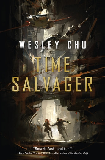 Time Salvager ebook by Wesley Chu