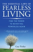 Essential Laws Of Fearless Living, The: Find The Power To Never Feel Powerless Again