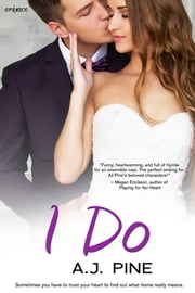 I Do ebook by A.J. Pine