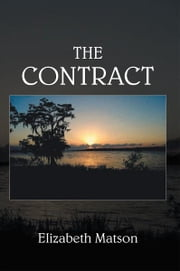The Contract - Other Historical Fiction and Romance Novels ebook by Elizabeth Matson