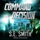 Command Decision - Project Gliese 581g livre audio by S.E. Smith