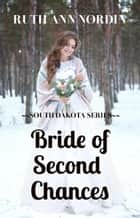 Bride of Second Chances ebook by