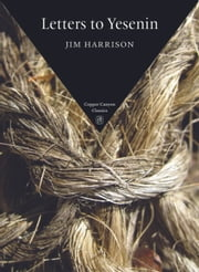 Letters to Yesenin ebook by Jim Harrison