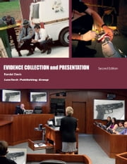 Evidence Collection and Presentation 2nd Edition ebook by Randal Davis