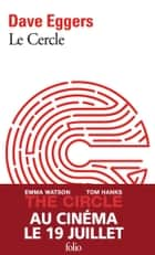 Le Cercle ebook by Dave Eggers, Philippe Aronson, Emmanuelle Aronson