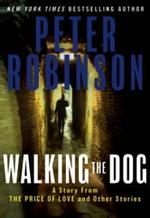 Walking the Dog ebook by Peter Robinson
