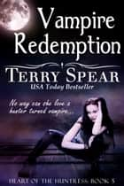 Vampire Redemption ebook by Terry Spear