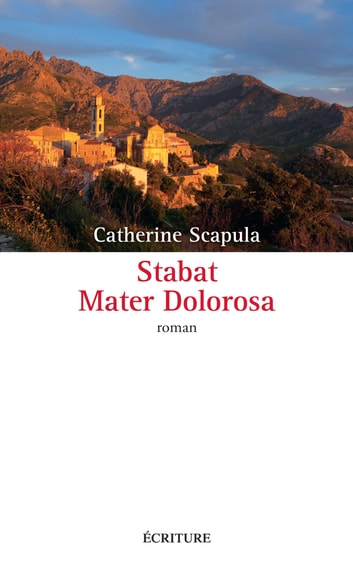 Stabat Mater Dolorosa ebook by Catherine Scapula