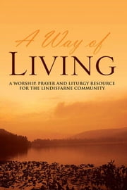 A Way of Living ebook by Jane Hall Fitz-Gibbon and Andrew Fitz-Gibbon