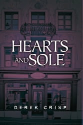 Hearts and Sole ebook by Derek Crisp