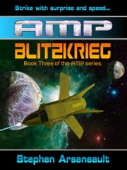 AMP Blitzkrieg ebook by Stephen Arseneault