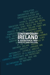Contemporary Ireland - A Sociological Map ebook by