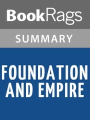 Foundation and Empire by Isaac Asimov Summary & Study Guide ebook by BookRags