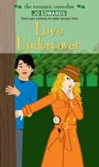 Love Undercover ebook by Jo Edwards