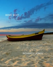 Ben's Boat ebook by Richard F Jones
