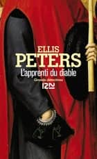 L'apprenti du diable ebook by Serge CHWAT, Ellis PETERS