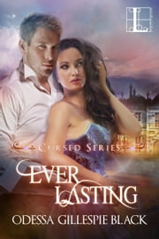 Ever Lasting ebook by Odessa Gillespie Black