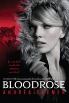 Bloodrose ebook by Andrea Cremer
