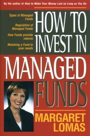 How to Invest in Managed Funds ebook by Margaret Lomas