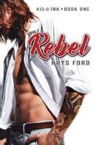 Rebel ebook by Rhys Ford